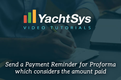 How to Send a Payment Reminder for Proforma which considers the amount paid