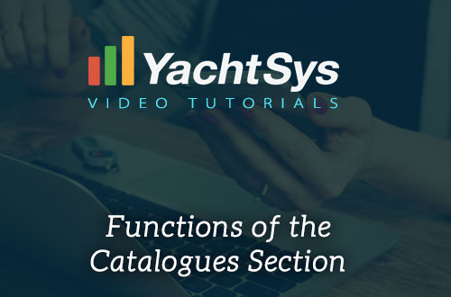 Which are the major functions of the Catalogue Section in YachtSys?