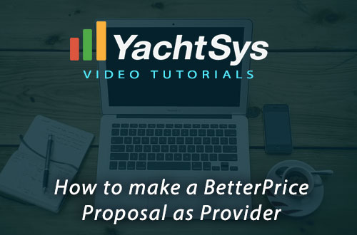 How to make a BetterPrice Proposal as Provider
