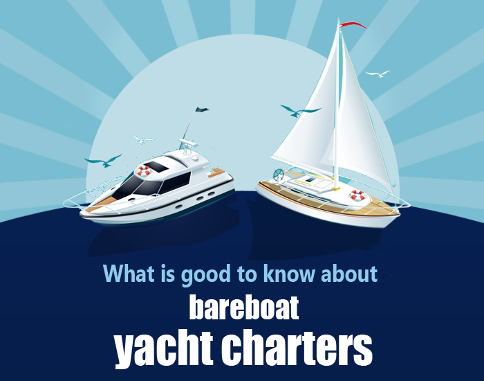What you should know about bareboat yacht charters